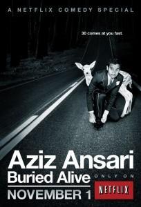 "TV Goodness Teaser: Netflix's Aziz Ansari ""Buried Alive"" [VIDEO]"